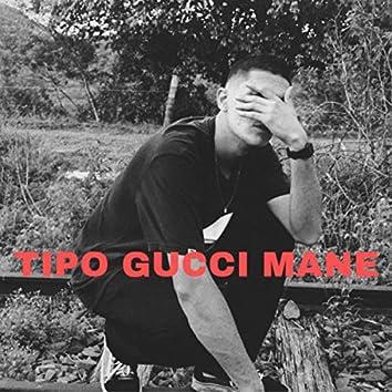 Tipo Gucci Mane