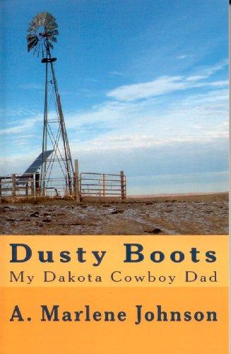 Dusty Boots: My Dakota Cowboy Dad (English Edition)