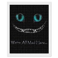"We're All Mad Here! #CheshireCat ダイヤモンドアート ダイヤモンド画 5d ダイヤモンドペインティング DIY 手作り絵画手芸キット モザイクアート ビーズアート全面貼り付けタイプ 手芸 刺しゅうキット 家の壁の装飾工芸品 大人子供 16""×20"""