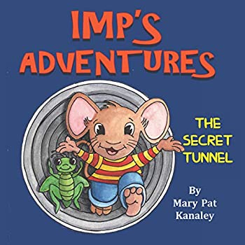 IMP'S Adventures and The Secret Tunnel