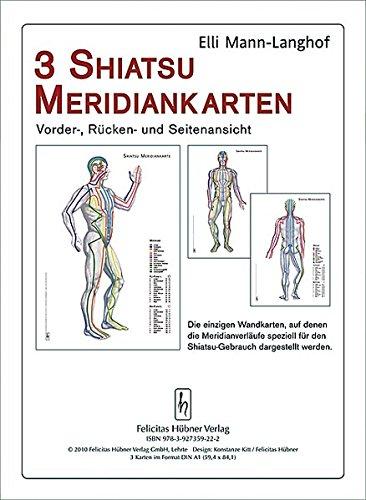 3 Shiatsu Meridiankarten: Vorder-, Rücken- und Seitenansicht