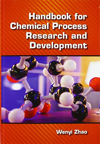 Compare Textbook Prices for Handbook for Chemical Process Research and Development 1 Edition ISBN 9780367574413 by Zhao, Wenyi