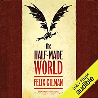 The Half-Made World audiobook cover art