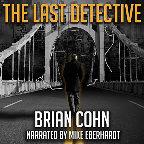 The Last Detective Audiobook By Brian Cohn cover art