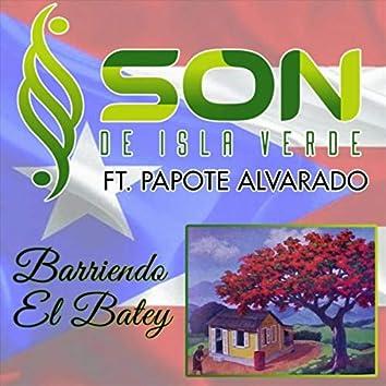 Barriendo El Batey (feat. Papote Alvarado)