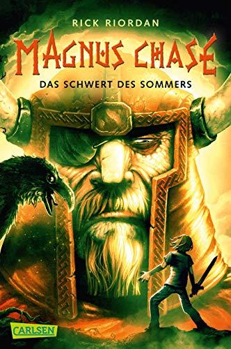 Magnus Chase 1: Das Schwert des Sommers: Der erste Band der Bestsellerserie aus der Welt der nordischen Mythen! Für Fantasy-Fans ab 12 (1)