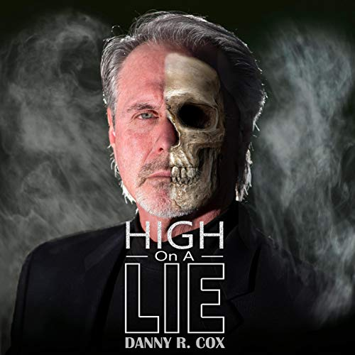 High on a Lie audiobook cover art