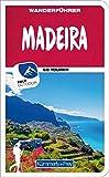 Madeira Wanderführer: Mit 60 Touren und Outdoor App (Kümmerly+Frey Freizeitbücher)