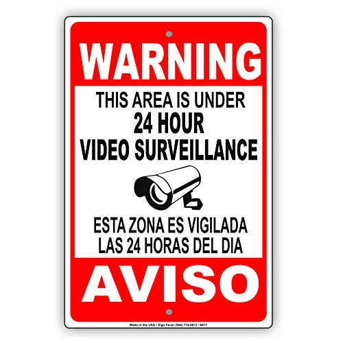 This Area is Under 24 Hour Video Surveillance Bilingual Security Caution Metal Aluminum Sign 12x18