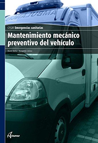 Mantenimiento mecánico preventivo del vehículo (CFGM EMERGENCIAS SANITARIAS)