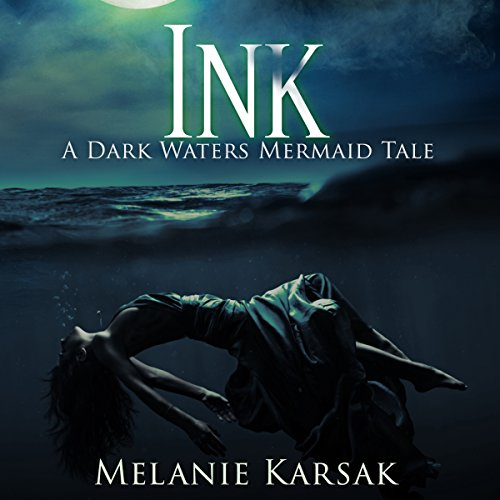 Ink: A Dark Waters Mermaid Tale                   By:                                                                                                                                 Melanie Karsak                               Narrated by:                                                                                                                                 Kristin James                      Length: 3 hrs and 20 mins     36 ratings     Overall 3.8