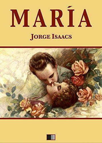 María (Spanish Edition) - Kindle edition by Isaacs, Jorge. Literature &  Fiction Kindle eBooks @ Amazon.com.