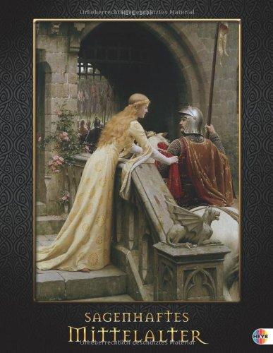 Sagenhaftes Mittelalter 2013: Von edlen Ladys und Rittern