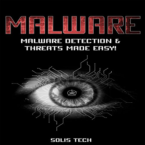 Malware Detection & Threats Made Easy! audiobook cover art