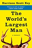 Image of The World's Largest Man: A Memoir