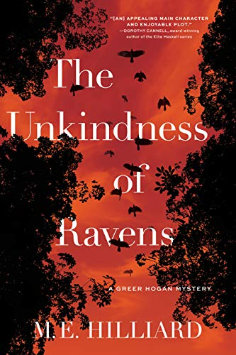 The Unkindness of Ravens: A Greer Hogan Mystery by [M. E. Hilliard]