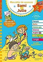Cahier de vacances Sami et Julie Du CP au CE1 de Stéphanie Neumayer