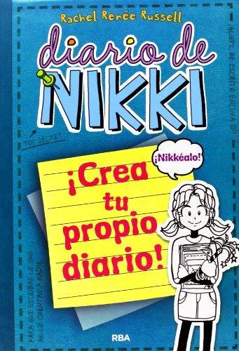 DIARIO NIKKI CREA TU PROPIO DIARIO Rba by KINNEY JEFF(2013-01-05)