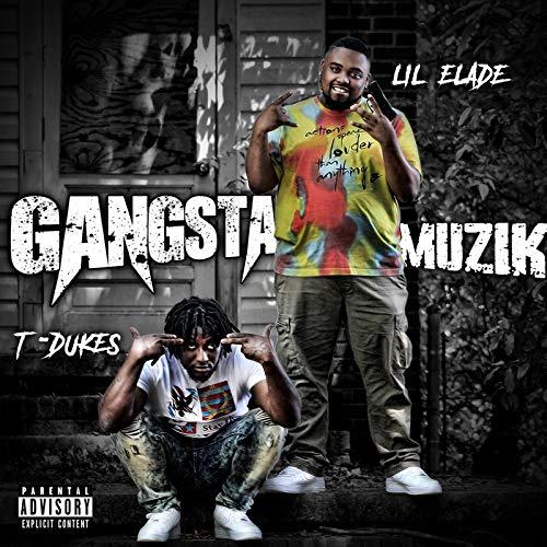 Gangsta Muzik [Explicit]