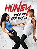 Best Honey - Honey: Rise Up and Dance Review