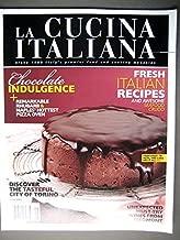 La Cucina Italiana magazine June 2011, Italian Chocolate Recipes, Dining in Torino Piedmont Italy