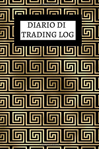 Diario di Trading log: registro di trading sul forex | diario di trading sul forex | diario di trading d azione | monitoraggio per annotare e analizzare le vostre compravendite
