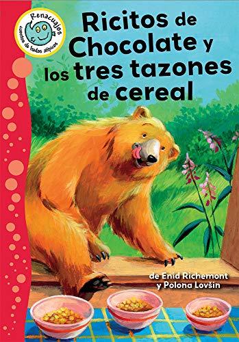 Ricitos de Panqu� de Chocolate Y Los Tres Platos de Cereal (Renacuajos: Cuentos De Hadas Atípicos)