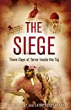 The Siege: Trapped Inside the Taj Hotel. Run or Hide?