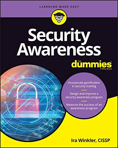 Security Awareness For Dummies (For Dummies (Computer/Tech))