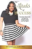 Miracles of Success: Fourteen Diamonds to Help You Dream, Jump, and Fly Higher