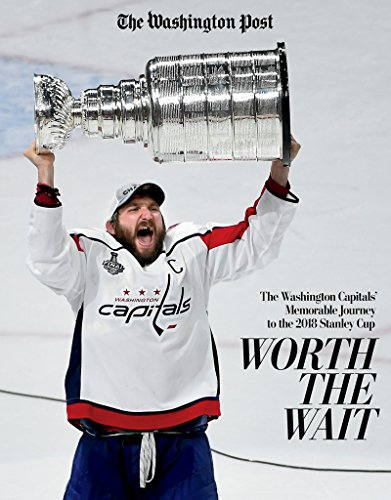 Worth the Wait: The Washington Capitals' Memorable Journey to the 2018 Stanley Cup (English Edition)