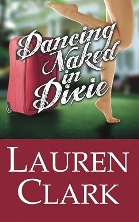 Dancing Naked in Dixe