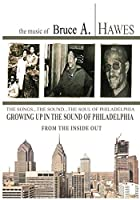 Growing Up in the Sound of Philadelphia: From the Inside Out (2nd Edition)
