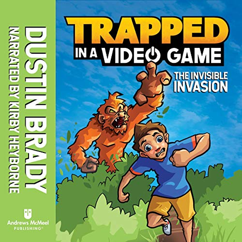 Trapped in a Video Game: The Invisible Invasion audiobook cover art
