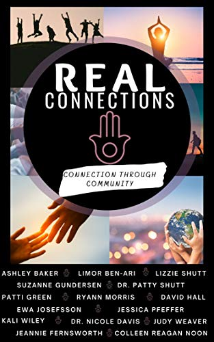 Real Connections: Connection Through Community (English Edition)