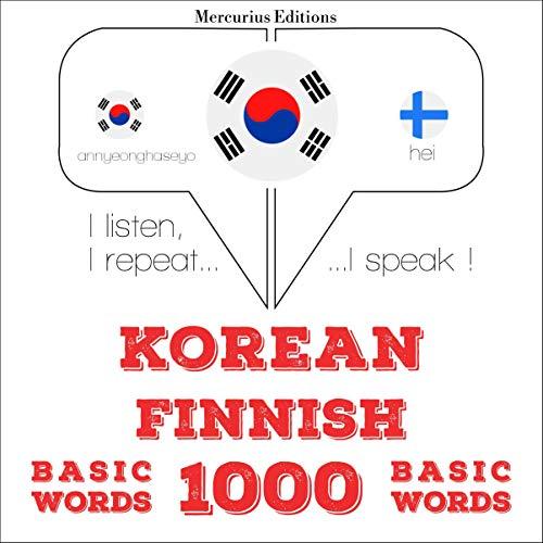 Korean – Finnish. 1000 basic words cover art