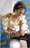 XIAOMI MI BAND 3 - MANUAL DE USUÁRIO: Português - V2.00 (Portuguese Edition)