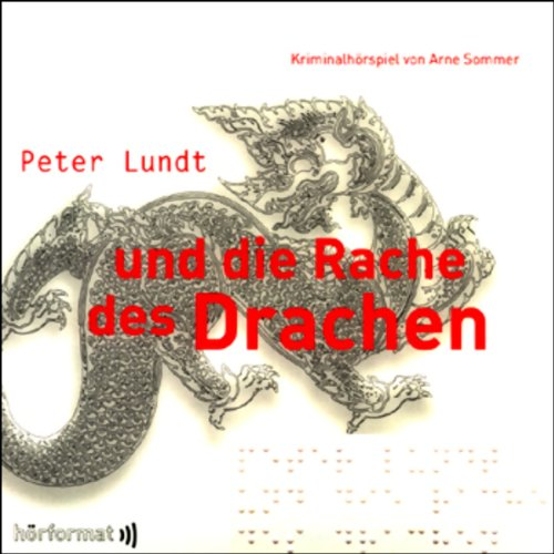 Peter Lundt und die Rache des Drachen     Peter Lundt 2              By:                                                                                                                                 Arne Sommer                               Narrated by:                                                                                                                                 Mark Bremer,                                                                                        Elena Wilms,                                                                                        Angela Quast                      Length: 1 hr and 6 mins     Not rated yet     Overall 0.0