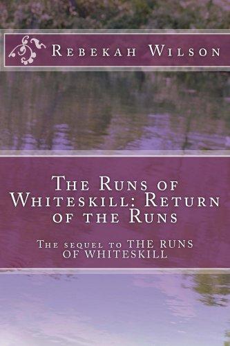 Book: The Runs of Whiteskill - Return of the Runs by Rebekah Wilson