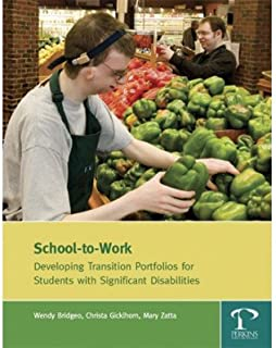 School-to-Work: Developing Transitional Portfolios for Students with Significant Disabilities