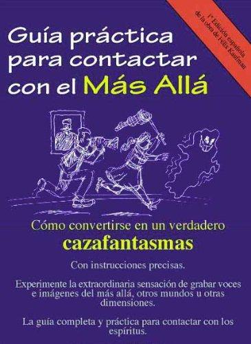 Guía práctica para contactar con el más allá eBook: solís, jose ...