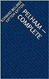 Pelham — Complete (English Edition)