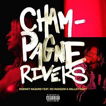Champagne Rivers (feat. Ro Ransom & Halley Hiatt)