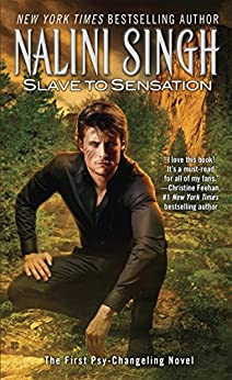 Slave to Sensation (Psy-Changelings, Book 1) by [Nalini Singh]