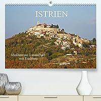 ISTRIEN (Premium, hochwertiger DIN A2 Wandkalender 2022, Kunstdruck in Hochglanz): Istrien ist eine historische und landschaftliche Perle im Westen Kroatiens (Monatskalender, 14 Seiten )