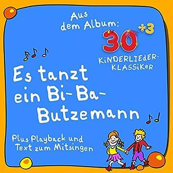 Es tanzt ein Bi-Ba-Butzemann (Plus Karaoke - Instrumental - Playback und Text zum Mitsingen) [Aus dem Album 30plus3 Kinderlieder Klassiker]