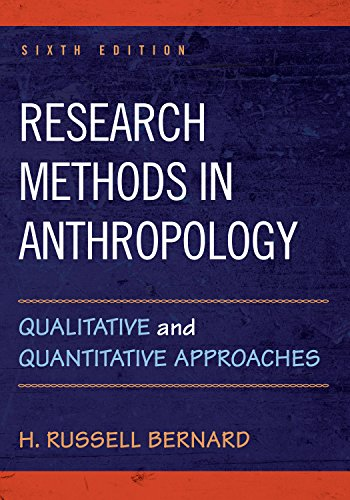 Download Research Methods in Anthropology: Qualitative and Quantitative Approaches 1442268883