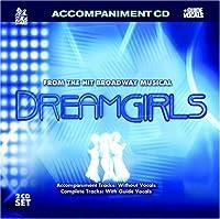 Sing The Hit Broadway Musical: DREAMGIRLS (Accompaniment 2-CD Set) (2007-02-20)