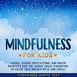 Mindfulness for Kids: Games, Guided Meditations, and Brain Boosters for the Whole Child cover art