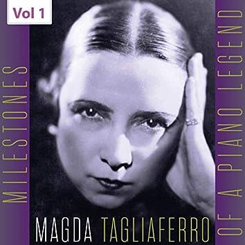 Milestones of a Piano Legend: Magda Tagliaferro, Vol. 1